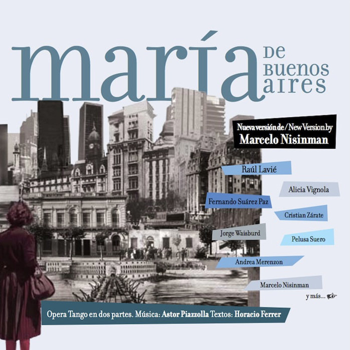 "CD ""María de Buenos Aires"" New version by Marcelo Nisinman"
