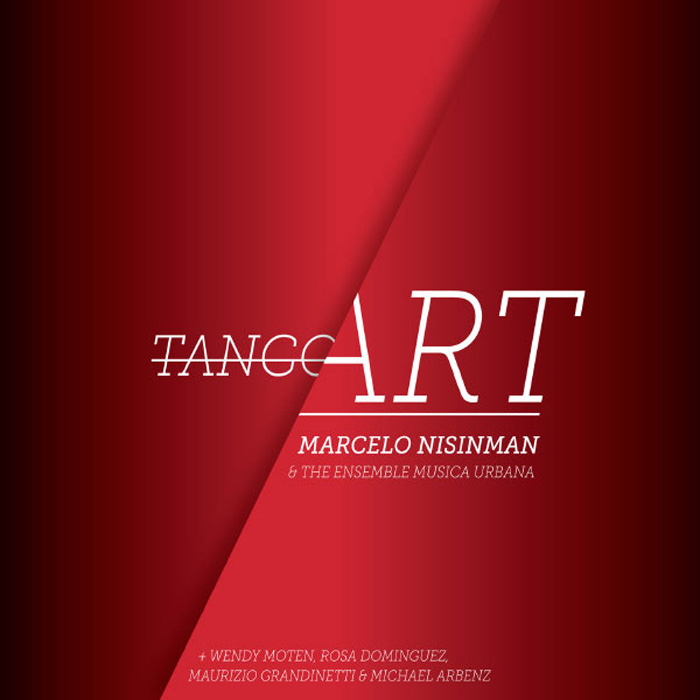 "CD ""Tango Art"" Marcelo Nisinman & The Ensemble Musica Urbana"